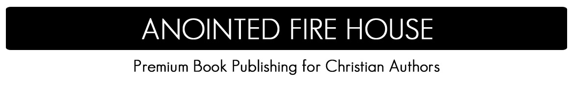 Anointed Fire™ House Christian Publishing